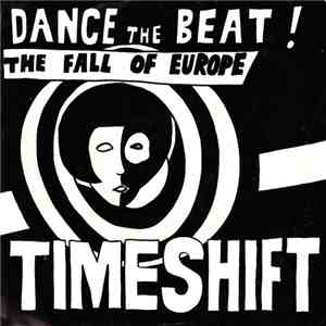 Timeshift  - Dance The Beat! / The Fall Of Europe FLAC