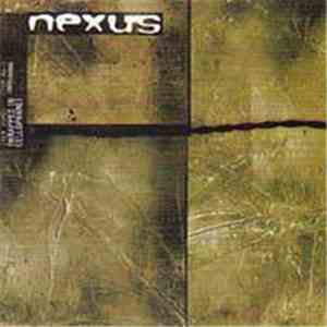 Nexus  - (Wrapped In Cellophane) FLAC