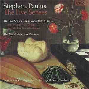 Stephen Paulus - Boston Modern Orchestra Project, Gil Rose - The Five Senses FLAC