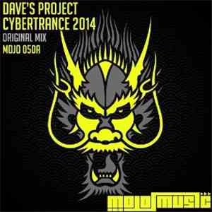 Dave's Project - Cybertrance 2014 FLAC