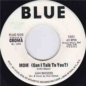 Jan Rhodes - Mom (Can I Talk To You?) FLAC