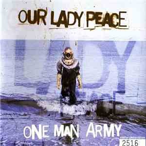 Our Lady Peace - One Man Army FLAC