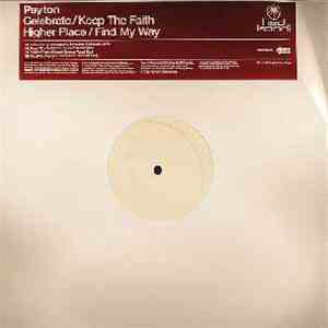Peyton - Celebrate / Keep The Faith / Higher Place / Find My Way FLAC