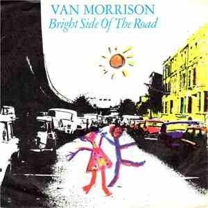 Van Morrison - Bright Side Of The Road FLAC