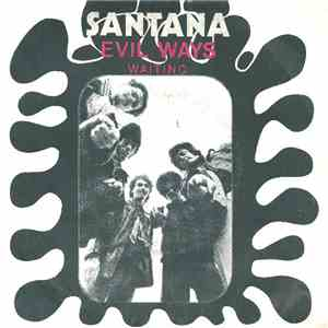 Santana - Evil Ways / Waiting FLAC