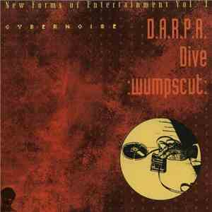 D.A.R.P.A. / Dive / :wumpscut: - New Forms Of Entertainment Vol. I - Cybernoise FLAC