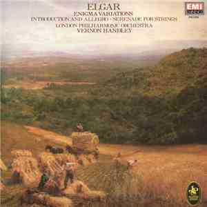 Elgar - The London Philharmonic Orchestra, Vernon Handley - Enigma Variations / Introduction & Allegro For Strings / Serenade For Strings FLAC