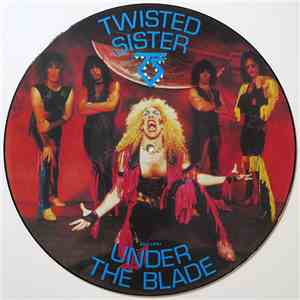 Twisted Sister - Under The Blade FLAC