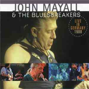 John Mayall & The Bluesbreakers - Live In Germany 1988 FLAC