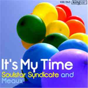 Soulstar Syndicate, Meaux - It's My Time FLAC