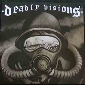 Deadly Visions, Worst Possible Outcome - Deadly Visions, Worst Possible Outcome Split FLAC