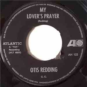 Otis Redding - My Lover's Prayer / Don't Mess With Cupid FLAC