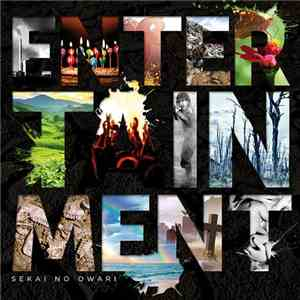 SEKAI NO OWARI - Entertainment FLAC