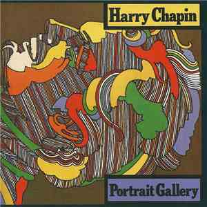 Harry Chapin - Portrait Gallery FLAC
