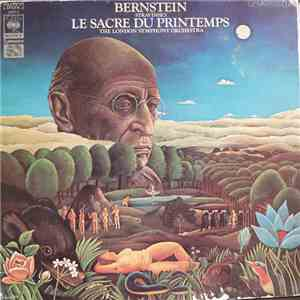 Bernstein, The London Symphony Orchestra - Stravinsky - Le Sacre Du Printemps FLAC