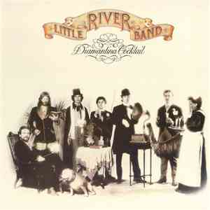 Little River Band - Diamantina Cocktail FLAC