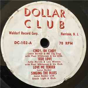 Loren Becker, The Zig Zags Quartet, Enoch Light And His Orchestra, Artie Malvin, Lois Winters - Dollar Club FLAC