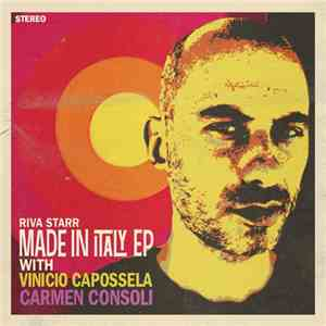 Riva Starr With Vinicio Capossela, Carmen Consoli - Made In Italy EP FLAC