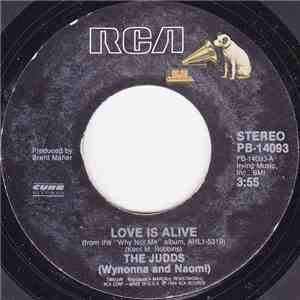 The Judds (Wynonna And Naomi) - Love Is Alive FLAC
