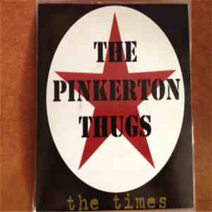 The Pinkerton Thugs - The Times FLAC
