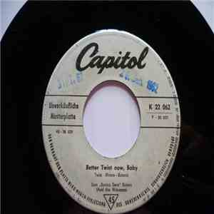 Sam Butera And The Witnesses - Better Twist Now, Baby / Twistin' The Blues FLAC