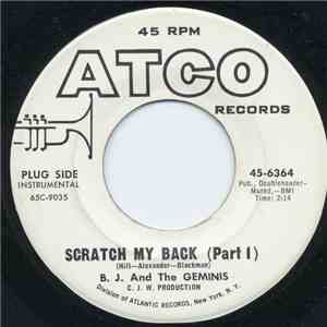 B. J. And The Geminis - Scratch My Back FLAC