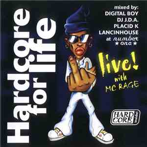 Digital Boy / DJ J.D.A. / Placid K / Lancinhouse - Hardcore For Life FLAC