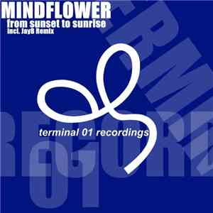 Mindflower  - From Sunset To Sunrise FLAC
