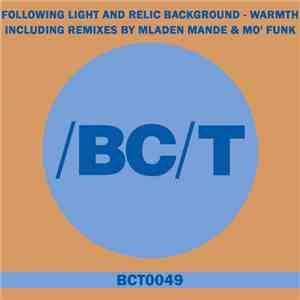 Following Light And Relic Background - Warmth FLAC