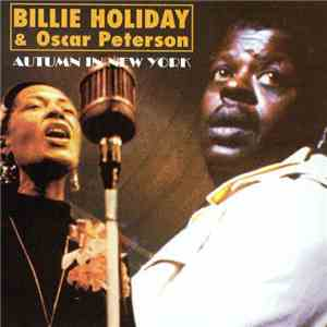 Billie Holiday & Oscar Peterson - Autumn In New York FLAC
