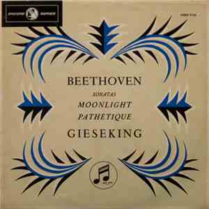 "Beethoven, Gieseking - ""Pathétique"" And ""Moonlight"" Sonatas FLAC"