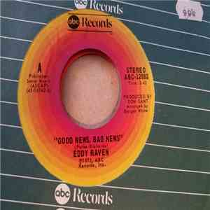 Eddy Raven - Good News , Bad News / Sam FLAC