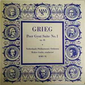 Grieg, Netherlands Philharmonic Orchestra, Walter Goehr - Peer Gynt Suite No. 1 Op. 46 FLAC